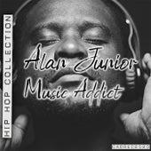 Music Addict by Alan Junior