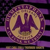 Justice 2020 (feat. Chali 2na & Trombone Shorty) von Dumpstaphunk