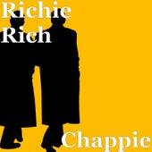 Chappie by Richie Rich
