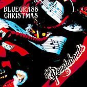 Bluesgrass Christmas von The Roustabouts