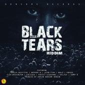 Black Tears Riddim by Various Artists