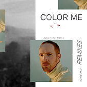 Color Me (Julia Holter Remix) by Active Child