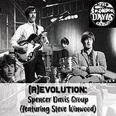 (R)Evolution - Spencer Davis Group by The Spencer Davis Group