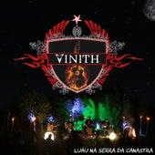 Luau na Serra da Canastra (Ao Vivo) de Vinith