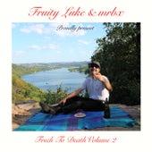Frech to Death 2 de Fruity Luke