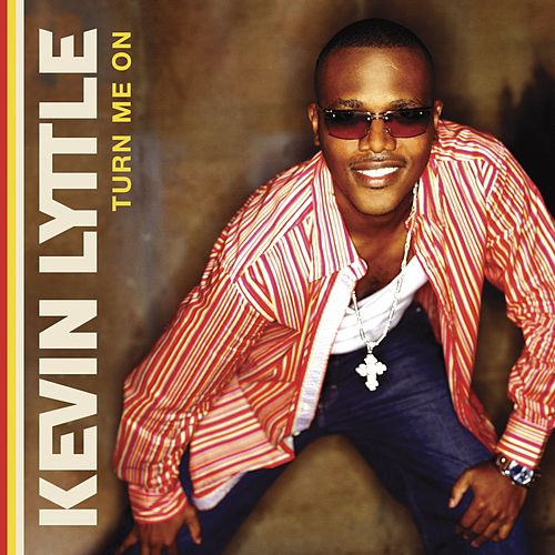 Turn Me On by Kevin Lyttle
