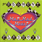 Hot Rod Heart by The Belmont Playboys