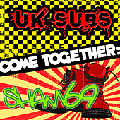 Come Together: UK Subs vs. Sham 69 by Various Artists