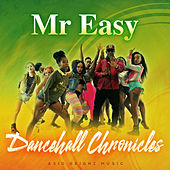 Dancehall Chronicles von Mr. Easy