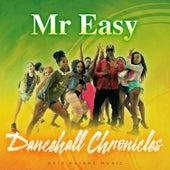 Dancehall Chronicles de Mr. Easy