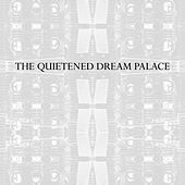 The Quietened Dream Palace de Various Artists