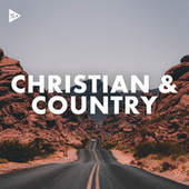 Christian and Country by Various Artists