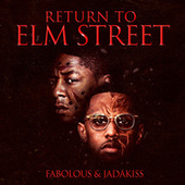 Return to Elm Street de Fabolous