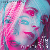 Dim ond Dieithryn EP di Lisa Pedrick