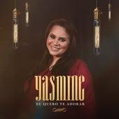 Eu Quero Te Adorar de Yasmine