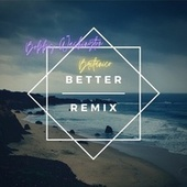 Better (Remix) by Kendrie Seraphin