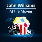 John Williams: At the Movies by John Williams