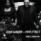 What's Going On? von Eddie Amador