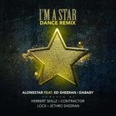 Im a Star (Dance Remix) von ALONESTAR & HerbertSkillz