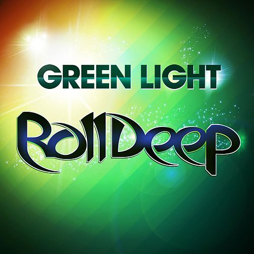 Green Light by Roll Deep
