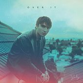 OVER IT by Wesley
