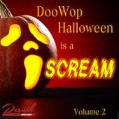 Doo Wop Halloween Is A Scream Vol. 2 von Various Artists