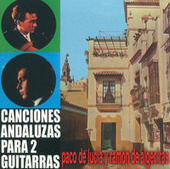 Canciones Andaluzas Para Dos Guitarras de Paco de Lucia