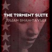 The Torment Suite de Julian Shah-Tayler
