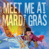 Meet Me At Mardi Gras de Various Artists