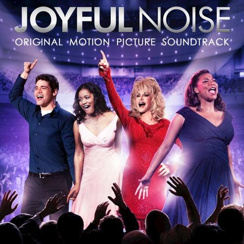 Joyful Noise: Original Motion Picture Soundtrack by Various Artists
