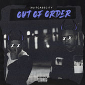 Out of Order by Xuitcasecity