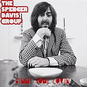 Gimme Some Lovin' (L.A. Mix '06) by The Spencer Davis Group