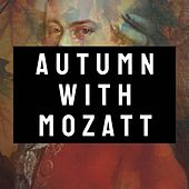 Autumn With Mozart by Wolfgang Amadeus Mozart