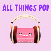 All Things Pop de Various Artists