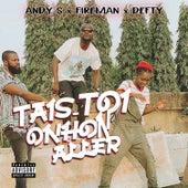 Tais-Ton Onhon Aller by ANDY'S