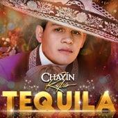 Tequila de Chayín Rubio