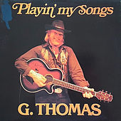 Playin'my Songs by G.Thomas