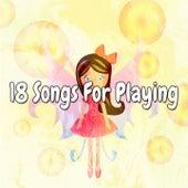 18 Songs for Playing de Canciones Para Niños