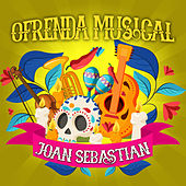 #Ofrenda Musical A Joan Sebastian de Various Artists
