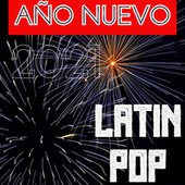 Año Nuevo Latin Pop by Various Artists