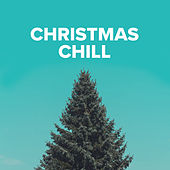 Christmas Chill de Various Artists