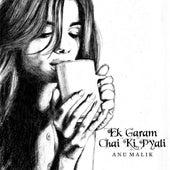 Ek Garam Chai Ki Pyali by Anu Malik