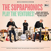 The Supraphonics Play the Ventures de The Supraphonics!