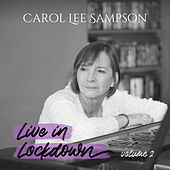 Live in Lockdown, Vol. 2 by Carol Lee Sampson