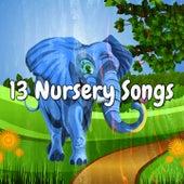13 Nursery Songs by Canciones Infantiles