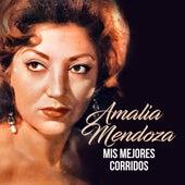 Mis Mejores Corridos von Amalia Mendoza