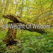 68 Weight of Wisdom by Deep Sleep Music Academy