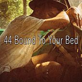 44 Bound to Your Bed von Rockabye Lullaby
