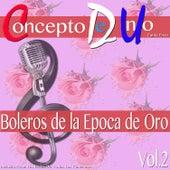 Boleros de la Epoca de Oro, Vol. 2 von Concepto de Uno