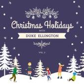 Christmas Holidays with Duke Ellington, Vol. 2 by Duke Ellington